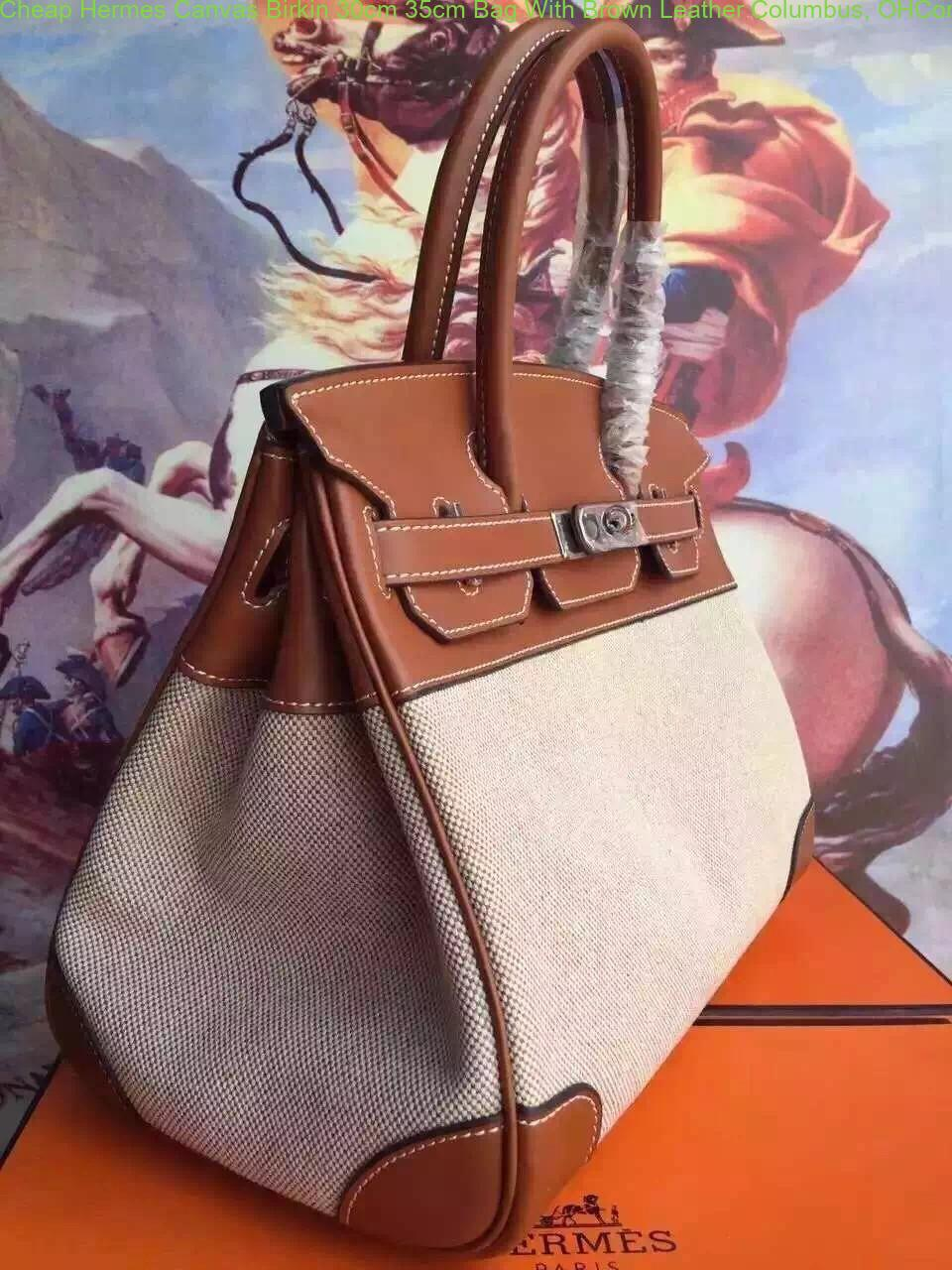 ef1caf3cff Cheap Hermes Canvas Birkin 30cm 35cm Bag With Brown Leather Columbus ...